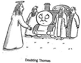 Cartoon for today's reading and a pointer to the sermon. http://saintdavids.org.au/sermon/2013/04/doubting-thomas-john-2019-31/